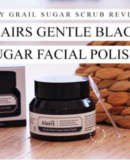 Sugar Scrub Holy Grail | Klairs Black Sugar Facial Polish Review