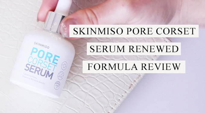 SKINMISO PORE CORSET SERUM REVIEW | Renewed Formula!