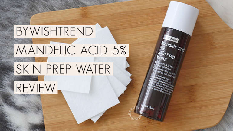 ByWishtrend Mandelic Acid 5% Skin Prep Water Review For Acne