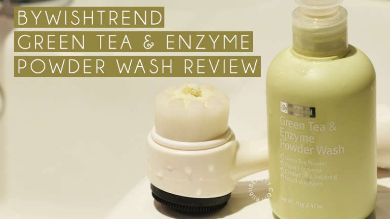 BY WISHTREND GREEN TEA ENZYME POWDER WASH REVIEW